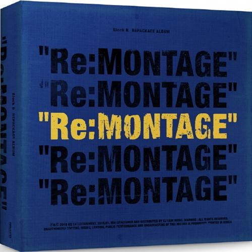 블락비 (Block B) - 미니앨범 6집 리패키지 : Re:Montage : 떠나지마요