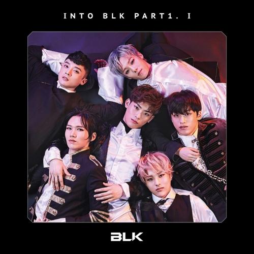 비엘케이 (BLK) - 미니앨범 1집 : Into BLK Part1. 'I'