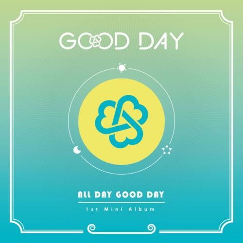 굿데이 (Good Day) - 미니앨범 1집 : All Day Good Day : Rolly