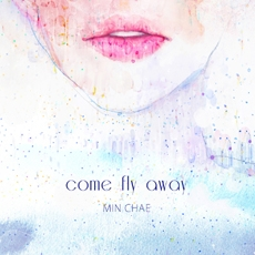 민채 - 미니앨범 Come Fly Away