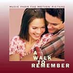 A Walk to Remember - O.S.T.