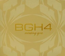 BGH4 - Missing You [Repackage]