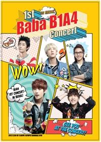 B1A4 (비원에이포) - BABA B1A4 : 1st Live Concert In Seoul (3disc + 148p 포토북 + 초도한정 BABA B1A4 개인 포스터 5종) [DVD]
