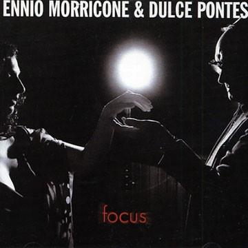 Ennio Morricone And Dulce Pontes – Focus [수입]