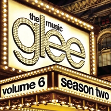 Glee : The Music Volume 6