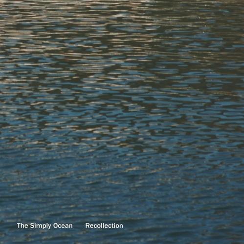 심플리 오션 (The Simply Ocean) - Recollection