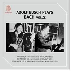 Adolf Busch Plays Bach Vol.2 (아돌프 부쉬가 연주하는 바흐 2집)
