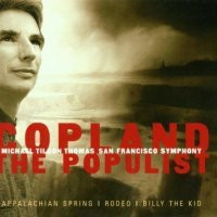 Aaron Copland, The Populist / Michael Tilson Thomas, San Francisco Symphony [수입]