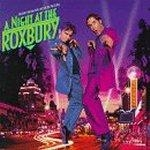 A Night At The Roxbury OST