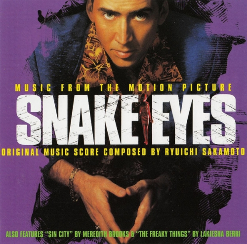 Snake Eyes (Music From The Motion Picture) - Ryuichi Sakamoto [수입]