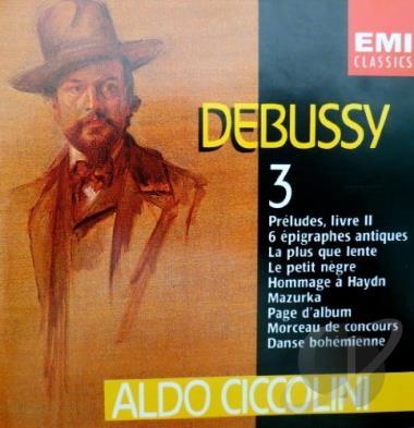Debussy - Piano Works Vol. 3 : Aldo Ciccolini [수입]