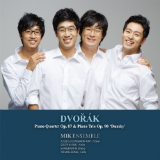 Dvorak - Piano Trio & Quartet : Mik Ensemble (드보르자크 : 피아노 삼중주 & 사중주)
