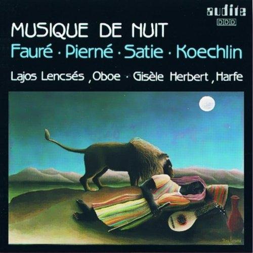 Faure, Pierne, Satie, Koechlin - Musique De Nuit / Lajos Lencses, Oboe / Gisele Herbert, Harfe (오보에와 하프로 연주하는 밤의 음악) [수입]