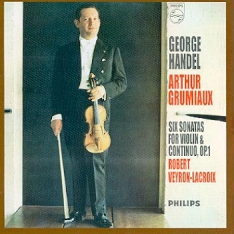 Handel - Six Sonatas for Violin & Continuo Op.1 / Arthur Grumiaux, Robert Veyron-Lacroix (헨델 - 바이올린과 통주저음을 위한 6개의 소나타)