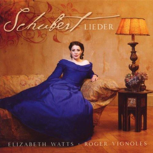 Elizabeth Watts, Roger Vignoles  : Schubert - Lieder [수입]