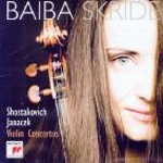 Dmitri Shostakovich & Leos Janacek - Violin Concertos / Baiba Skride
