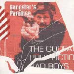 Gangster's Paradise - Wild In Cinema