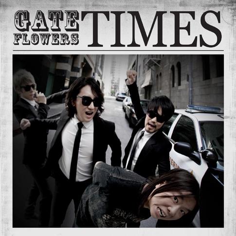 게이트 플라워즈 (Gate Flowers) - 1집 Times