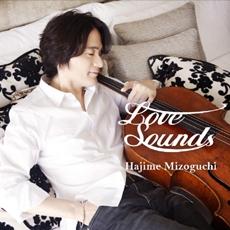 Hajime Mizoguchi - Love Sounds (첼리스트 - 미조구치 하지메)