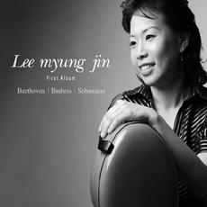 Beethoven & Brahms & Schumann - Cello Sonatas / Lee Myung Jin (베토벤 & 브람스 & 슈만 - 첼로 소나타/ 이명진) [실내악]