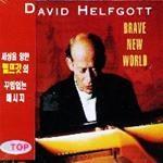 David Helfgott - Brave New World : Schubert, Granados, Grieg, Ravel, Debussy, Grainger, Lecuona, Gershwin, Khachaturian [Piano]