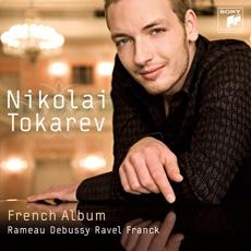 Nikolai Tokarev - French Album : Rameau, Debussy, Ravel, Franck (니콜라이 토카레프 - 프랑스 앨범) [Piano]
