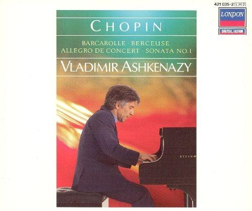 Chopin - Barcarolle, Berceuse, Allegro de Concert, Sonata No.1 / Vladimir Ashkenazy (쇼팽 - 피아노 작품집: 뱃노래, 자장가, 소나타 1번) (포장지 손상)