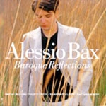 Alessio Bax - Baroque Reflections : J.S. Bach, Liszt, Rachmaninov [Piano]