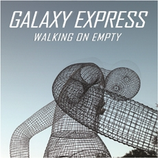 갤럭시 익스프레스 (Galaxy Express) - 4집 Walking On Empty [180g Transparent Yellow LP]