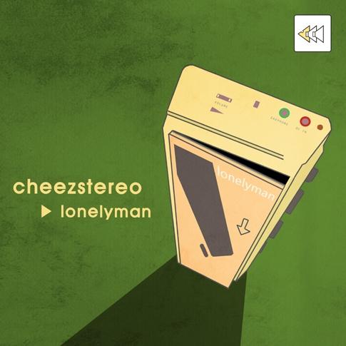 치즈스테레오 (Cheezstereo) - Lonely Man [EP]