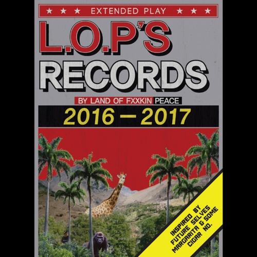 랜드오브피스 (Land of Peace) - L.O.P's Records 2016-2017 [EP]
