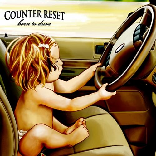 카운터 리셋 (Counter Reset) - 3집 Born To Drive
