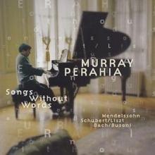 Murray Perahia - Songs Without Words (무언가 - 멘델스존, 바흐/부조니, 슈베르트/리스트) [수입] [Piano]