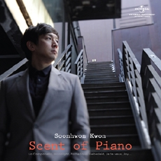 Soonhwon Kwon(권순훤) : Scent Of Piano (피아노의 향기) [Piano]