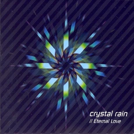 Crystal Rain (크리스탈 레인) - 1집 Eternal Love
