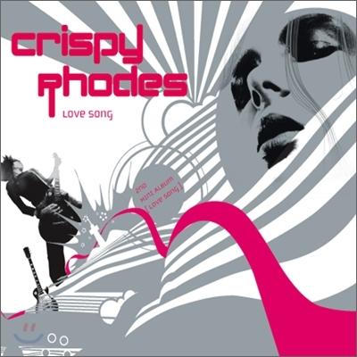 크리스피 로즈 (Crispy Rhodes) - 2nd 미니앨범 : Love Song