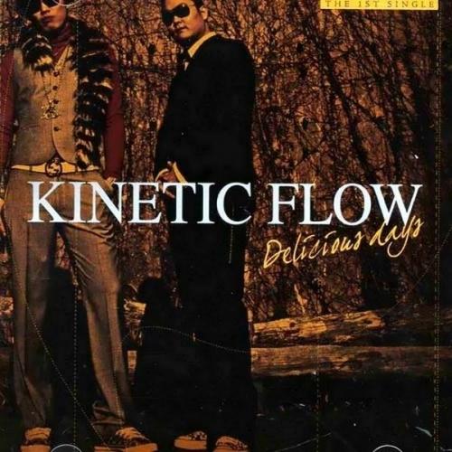 키네틱 플로우 (Kinetic Flow) - Delicious Days (Single)