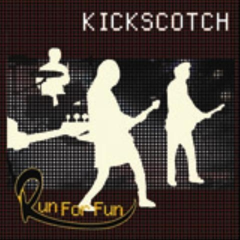 킥스카치 (Kickscotch) - Run For Fun