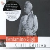 Beniamino Gigli (베니아미노 질리) - Gigli Sings Italia & Opera Arias [2CD]
