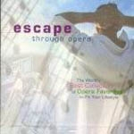 Escape through Opera [2CD] [수입] [오페라]