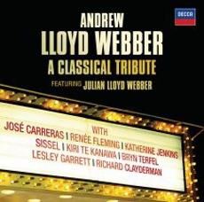 Andrew Lloyd Webber - A Classical Tribute: Evita, Cats, The Phantom of the Opera etc. [Musical]