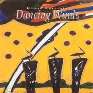 우메즈 카즈토키 (Umezu Kazutoki) - Dancing Wind