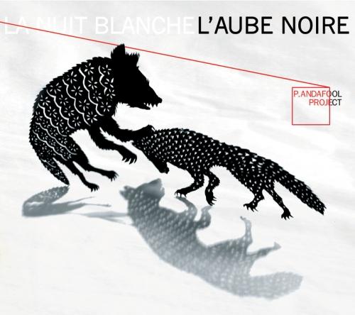 판다풀 프로젝트 (P.andafool Project) - L'aube Noire (겉표지 손상)