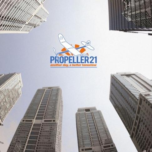 프로펠러21 (Propeller21) - Another Day, A Better Tomorrow