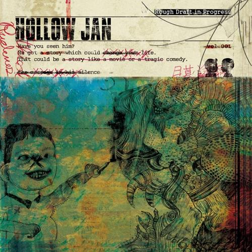 할로우 잰 (Hollow Jan) - Rough Draft In Progress [재발매 디럭스 에디션]