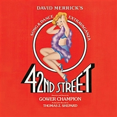 42nd Street Original Cast Recording / Harry Warren, Al dubin, Lee Roy Reams, Joseph Bova, Carole Cook, Gower Champion (뮤지컬 브로드웨이 - 42번가 O.S.T.) [오리지널 캐스트 레코딩] [수입] [Musical]