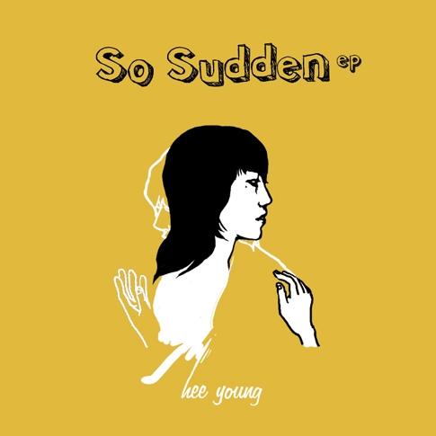 희영 (Hee Young) - So Sudden [EP]