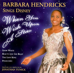 BARBARA HENDRICKS - Sings Disney : When You Wish Upon A Star [여자성악가]
