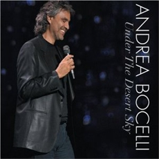 Andrea Bocelli - Under the Desert Sky [CD & DVD Combo] [수입] [남자성악가]