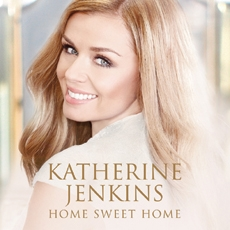 Katherine Jenkins - Home Sweet Home (캐서린 젠킨스 - 홈 스위트 홈) [팝페라]